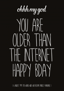 Studio Inktvis Postcard | you are older than the internet black