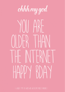 Studio Inktvis Postcard | you are older than the internet pink