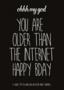 Studio Inktvis Postcard | you are older than the internet black
