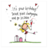 Juicy Lucy Designs Greeting Card - It's your birthday! Drink pink champagne and go insane!_